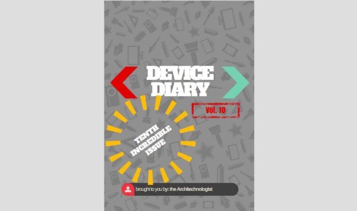 Device Diary vol.10