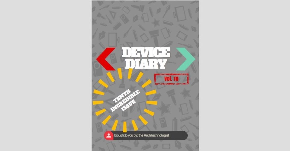 Device Diary vol.10