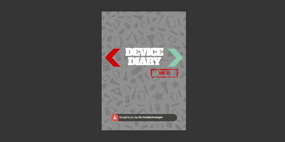 Device Diary vol.11