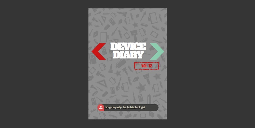 Device Diary vol.12
