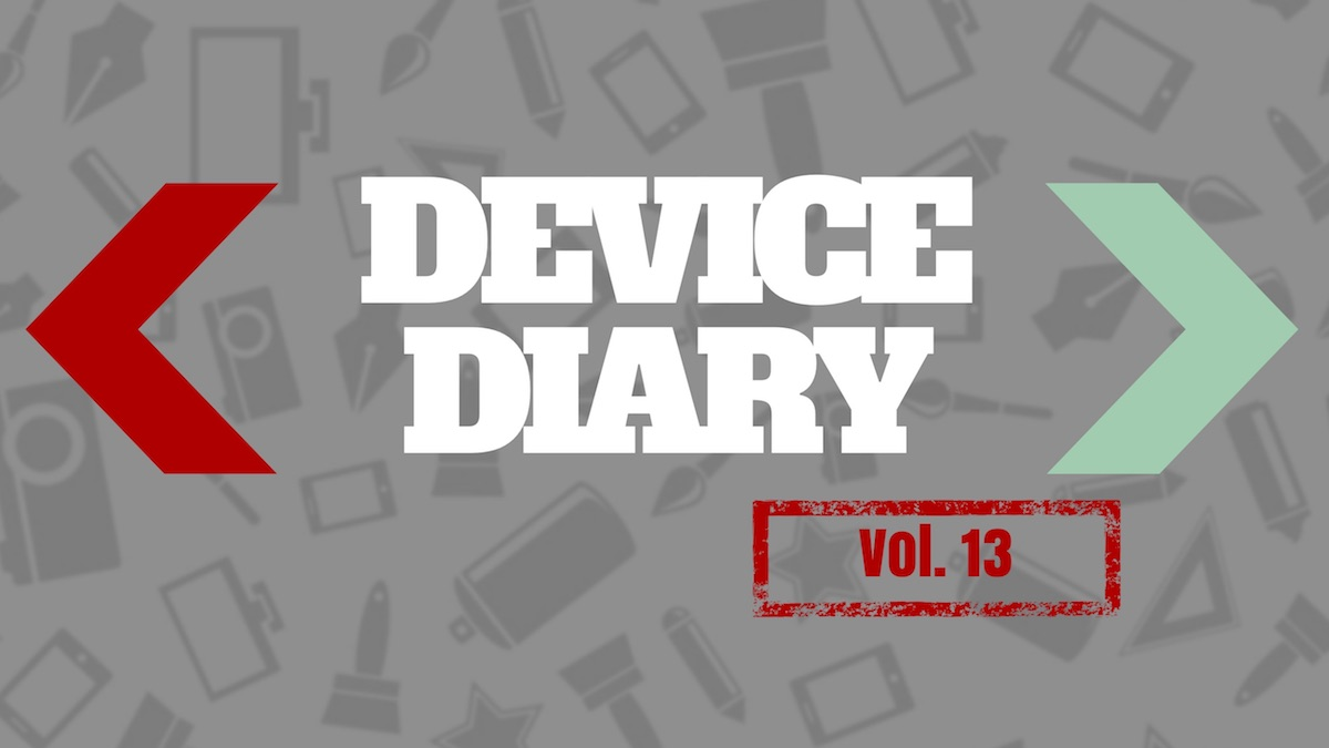 Device Diary Vol. 13
